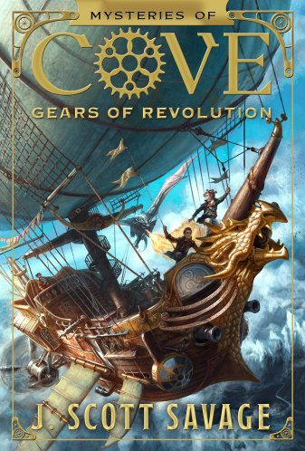 J Scott Savage Gears of Revolution