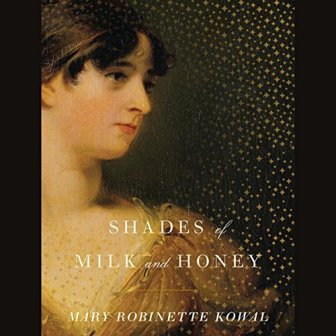 Shades of Milk and Honey Audio Book Mary