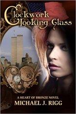 Michael Rigg Clockwork Looking Glass