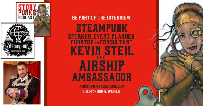 Storypunks Social Guest Announcements Kevin Steil Airship Ambassador