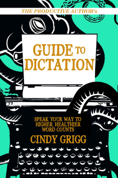 The Productive Authors Guide to Dictation Full Cover 2C